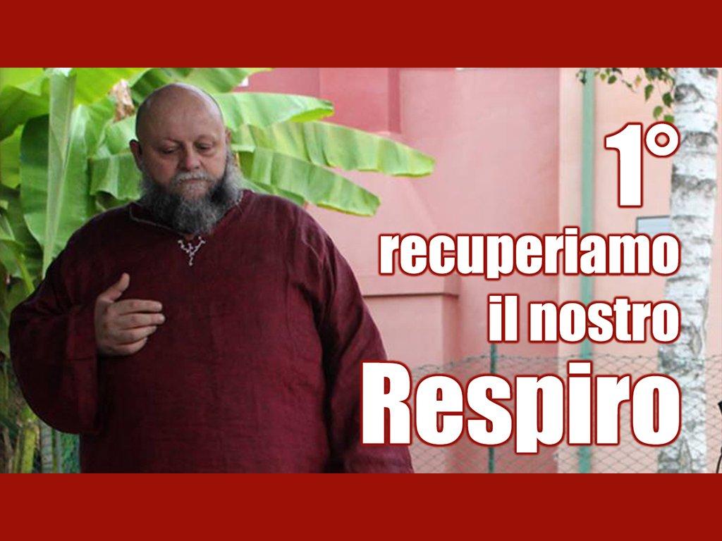 1° recuperiamo il nostro Respiro